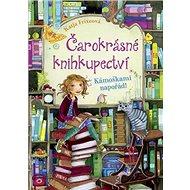 Čarokrásné knihkupectví Kámoškami napořád! - Kniha