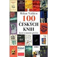 100 českých knih, které si musíte přečíst - Kniha