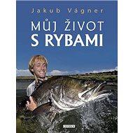 Můj život s rybami - Kniha