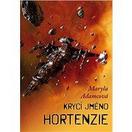Krycí jméno Hortenzie - Kniha