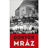 Doktor Mráz - Kniha