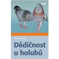 Dědičnost u holubů - Kniha