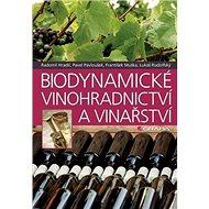 Kniha Biodynamické vinohradnictví a vinařství - Kniha
