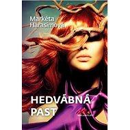 Hedvábná past - Kniha