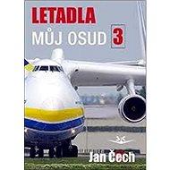 Letadla můj osud 3 - Kniha