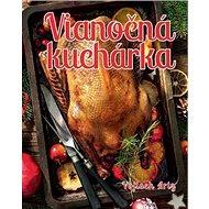 Vianočná kuchárka - Kniha