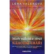Náhodní lháři: Moře nálezů a ztrát - Kniha