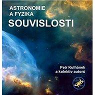 Souvislosti Astronomie a fyzika - Kniha