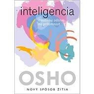 Inteligencia: kreatívna odozva na prítomnosť - Kniha