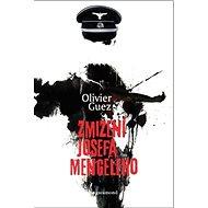 Zmizení Josefa Mengeleho - Kniha