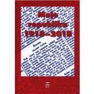 Moje republika 1918–2018 - Kniha