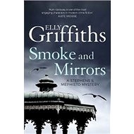 Smoke and Mirrors: (Stephens and Mephisto Mystery 2) - Kniha