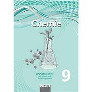 Kniha Chemie 9 Příručka učitele pro základní školy a víceletá gymnázia: nová generace - Kniha