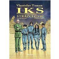 IKS Strážci času - Kniha