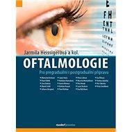 Oftalmologie: Pro pregraduální i postgraduální přípravu - Kniha