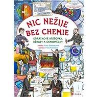 Nic nežije bez chemie: Obrázkové křížovky, rébusy a osmisměrky