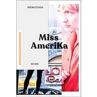 Miss Amerika - Kniha