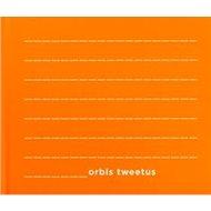 Orbis Tweetus - Kniha