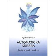 Automatická kresba: Cesta k sobě i druhým - Kniha