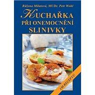 Kuchařka při onemocnění slinivky - Kniha