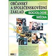 Občanský a společenskovědní základ Sociologie Média - Kniha