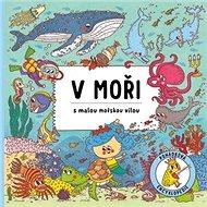 V moři s malou mořskou vílou - Kniha