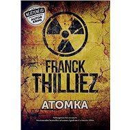 Atomka: Nebezpečná hra se smrtí - Kniha