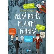 Velká kniha mladého technika - Kniha