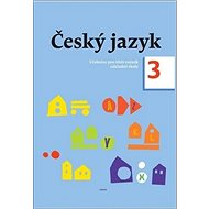Český jazyk 3. ročník učebnice: Učebnice pro třetí ročník základní školy - Kniha