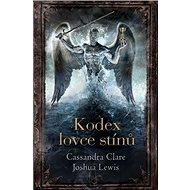 Kodex lovce stínů - Kniha
