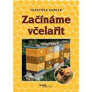 Začínáme včelařit - Kniha