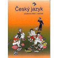 Český jazyk 7. ročník učebnice: Učebnice pro 7. ročník