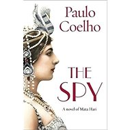 The Spy: A novel of Mata Hari - Kniha