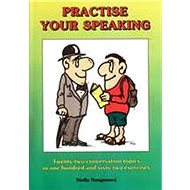 Practise your speaking - Kniha