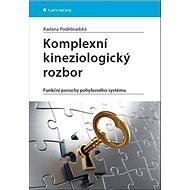 Komplexní kineziologický rozbor: Funkční poruchy pohybového systému - Kniha
