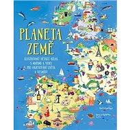 Planeta Země: Ilustrovaný dětský atlas s mapami a videi pro objevování světa a vesmíru - Kniha