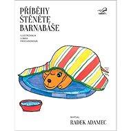Příběhy štěněte Barnabáše - Kniha