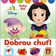 Disney Dobrou chuť! - Kniha