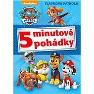 Tlapková patrola 5minutové pohádky - Kniha