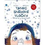 Tanec sněhové vločky - Kniha