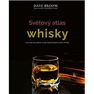 Světový atlas whisky - Kniha