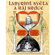 Labyrint světa a ráj srdce: Komiksové zpracování klasického barokního díla - Kniha