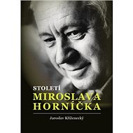 Století Miroslava Horníčka - Kniha