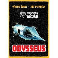 Vzpoura mozků Odysseus - Kniha