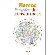 Nemoc Dar transformace - Kniha