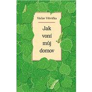 Jak voní můj domov - Kniha