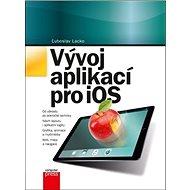 Vývoj aplikací pro iOS - Kniha