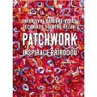 Patchwork inspirace přírodou - Kniha