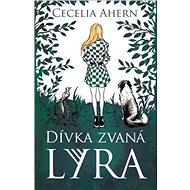 Dívka zvaná Lyra - Kniha