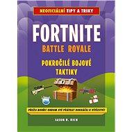 Fortnite Battle Royale: Pokročilé bojové techniky - Kniha
